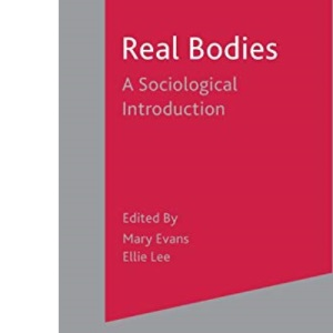 Real Bodies: A Sociological Introduction