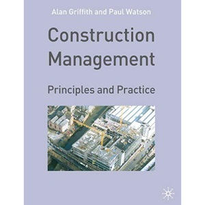 Construction Management: Principles and Practice