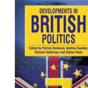 Developments in British Politics: Bk.7