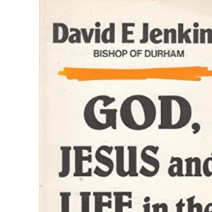God, Jesus and Life in the Spirit