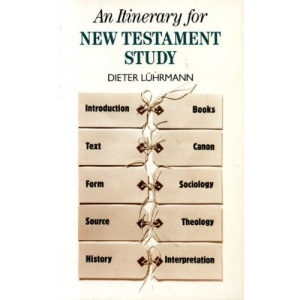 Itinerary for New Testament Study