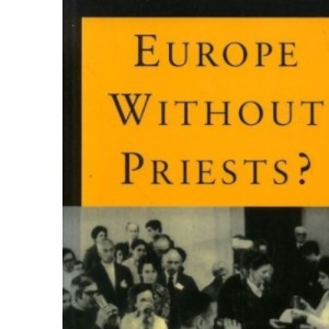 Europe without Priests?