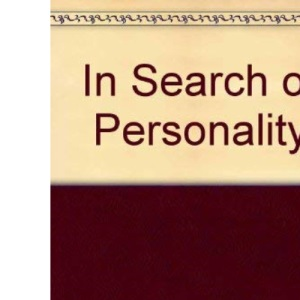 In Search of Personality: Christianity and Modern Psychology