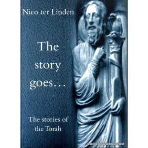 The Stories of the Torah: 1 (Story Goes...S.)