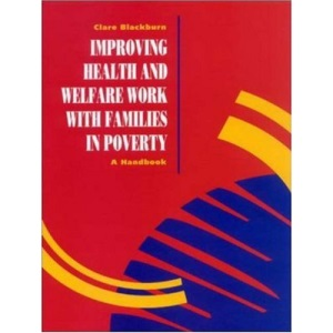 Improving Health and Welfare Work with Families in Poverty: A Handbook