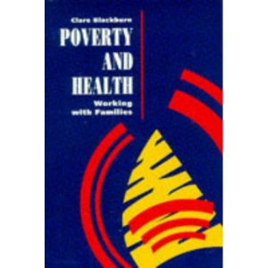 POVERTY AND HEALTH:: Working with Families