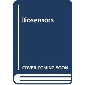 Biosensors (Open University Press biotechnology series)