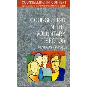Counselling in the Voluntary Sector (Counselling in Context)