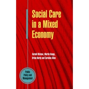 Social Care in a Mixed Economy (Public policy & management)