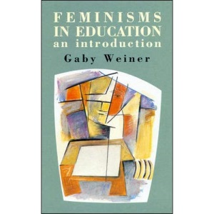 Feminisms in Education: An Introduction
