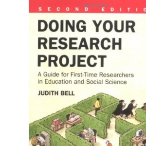 Doing Your Research Project: A Guide for First-time Researchers in Education and Social Science (2nd Edition)
