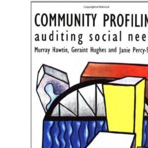 Community Profiling: Auditing Social Needs