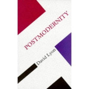 Postmodernity (Concepts in the Social Sciences)
