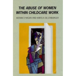 Abuse of Women in Childcare Work
