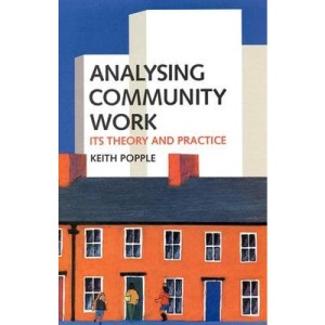 Analysing Community Work: Its Theory and Practice