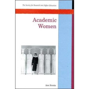 Academic Women (UK Higher Education OUP Humanities & Social Sciences Higher Education OUP)