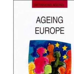 Ageing Europe (Rethinking Ageing)
