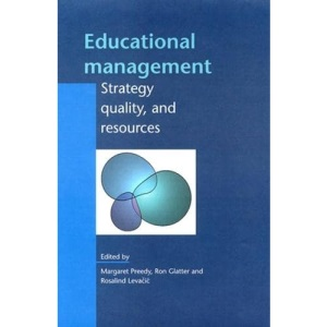 EDUCATIONAL MANAGEMENT: Strategy, Quality, and Resources (Leadership & Management in Education)