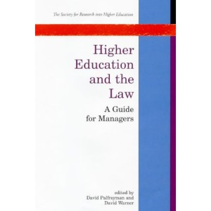 Higher Education and the Law: A Guide for Managers (Society for Research into Higher Education)