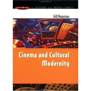 CINEMA & CULTURAL MODERNITY (Issues in Cultural and Media Studies)