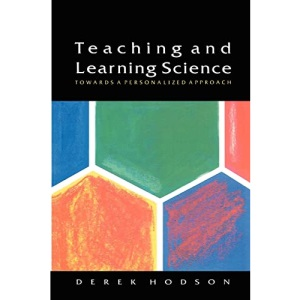 TEACHING AND LEARNING SCIENCE: Towards a Personalized Approach