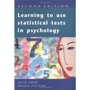Learning to Use Statistical Tests in Psychology (Open Guides to Psychology)
