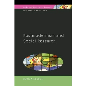 Postmodernism and Social Research (Understanding Social Research)