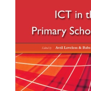 ICT in the Primary School (Learning & Teaching with ICT)
