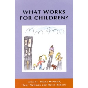 What Works For Children?: Effective Services for Children and Families
