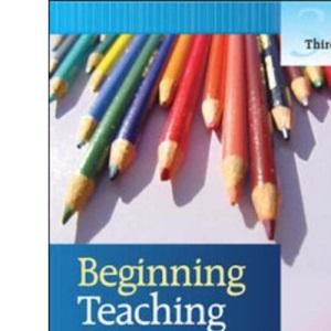 Beginning Teaching, Beginning Learning: in Primary Education