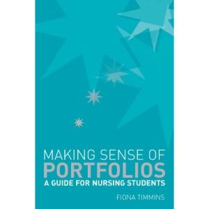 Making Sense of Nursing Portfolios: A Guide for Students