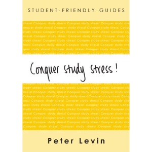 Conquer Study Stress! (Student-Friendly Guides)