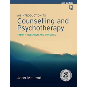 An Introduction to Counselling and Psychotherapy (UK Higher Education OUP Humanities & Social Sciences Counselling and Psychotherapy)