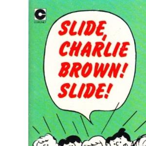 Slide, Charlie Brown, Slide (Coronet Books)