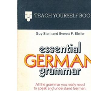 Essential German Grammar (Teach yourself books)