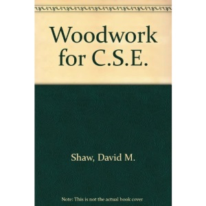 Woodwork for C.S.E.
