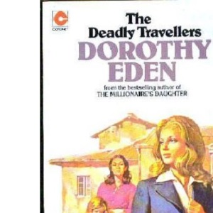 Deadly Travellers