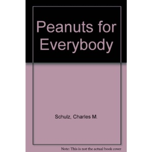 Peanuts for Everybody (Coronet Books)