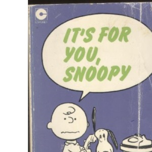 It's for You, Snoopy (Coronet Books)