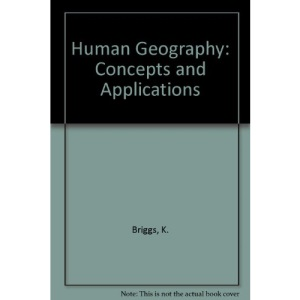 Human Geography: Concepts and Applications