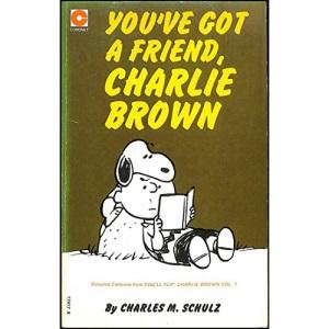 You've Got a Friend, Charlie Brown (Coronet Books)