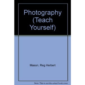 Photography (Teach Yourself)