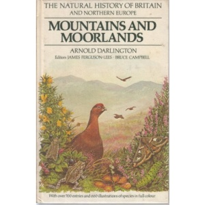 Mountains and Moorlands (Natural History of Britain & North Europe)