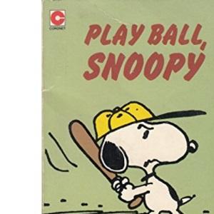 Play Ball, Snoopy (Coronet Books)