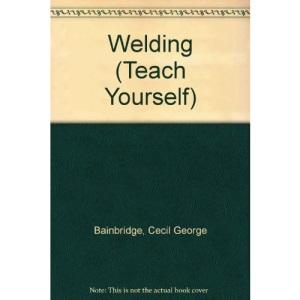 Welding (Teach Yourself)