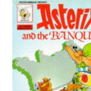 Asterix and the Banquet (Classic Asterix paperbacks)