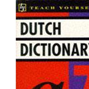 Dutch Dictionary: English-Dutch, Dutch-English (Teach Yourself)