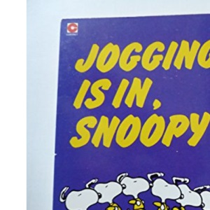 Jogging is in, Snoopy (Coronet Books)