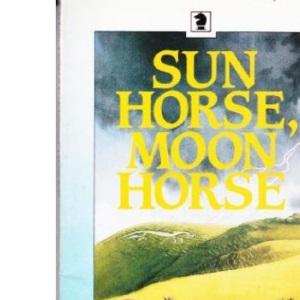 Sun Horse, Moon Horse (Knight Books)