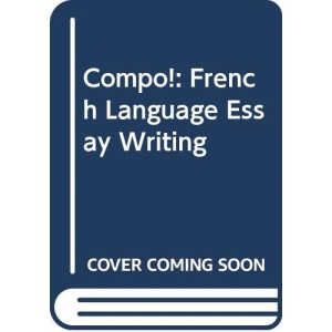 Compo!: French Language Essay Writing
